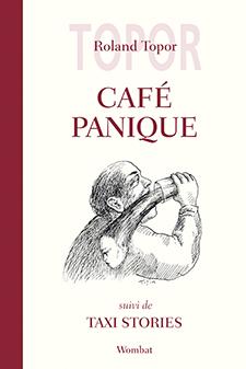 Roland Topor - Café Panique - Taxi Stories