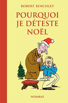 couverture Pourquoi je deteste Noel