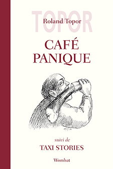 Roland Topor - Café Panique - Taxi Stories